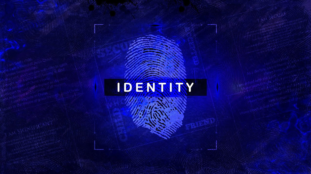 Identity - Morning Worship-5-24-2020