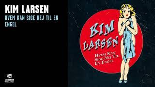 "Hør ""Hvem Kan Sige Nej Til En Engel"" med Kim Larsen & Kjukken fra a..."