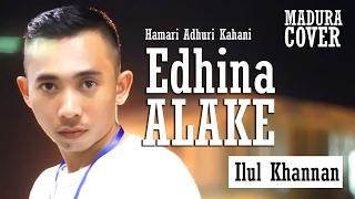 EDHINA ALAKE - ILUL KHANNAN   HAMARI ADHURI KAHANI MADURA COVER