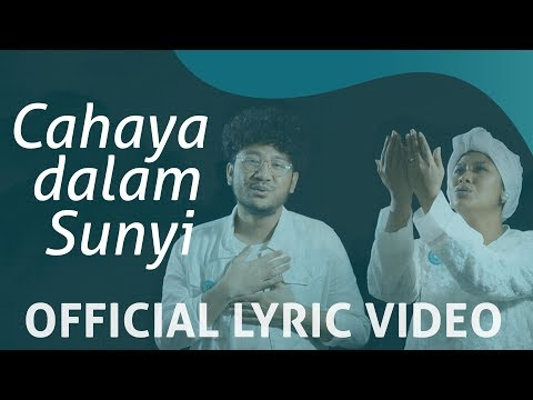 QuranIDproject - Cahaya Dalam Sunyi ( Official Lyric Video )