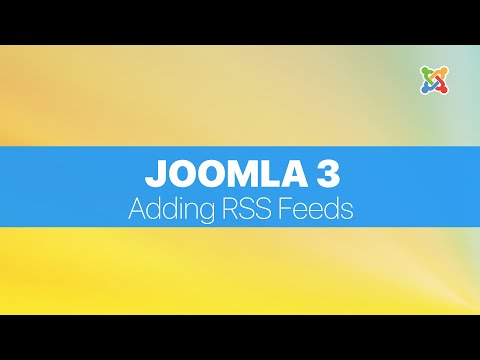 Joomla 3 Basics For Absolute Beginners - Adding RSS Feeds