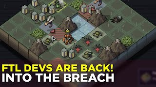 From the FTL Devs Comes: INTO THE BREACH (w/ Russ and Plante)