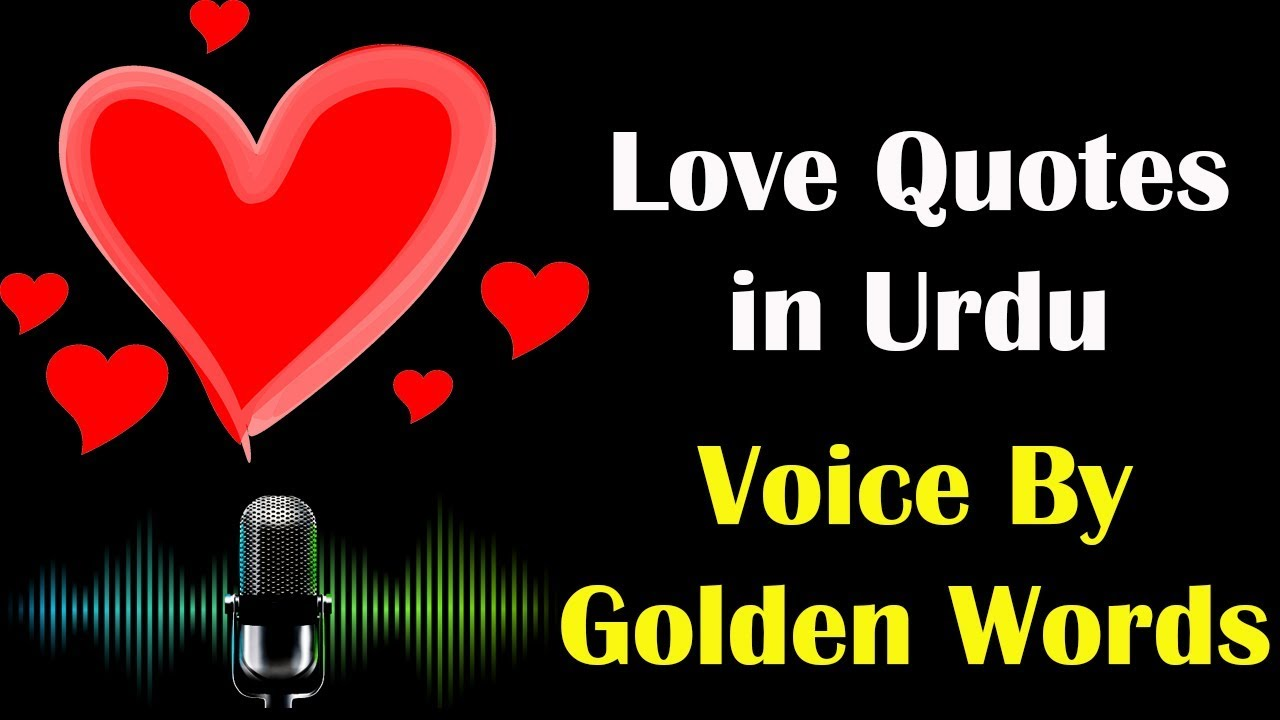 21 Love Quotes In Urdu Best Love Quotes In Hindi With Audio Voice