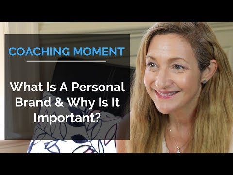 What Is A Personal Brand & Why Is It Important? - Coaching Moment