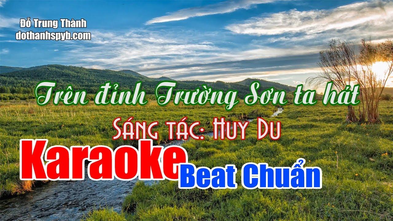 Karaoke Trên đỉnh Trường Sơn ta hát Beat