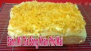 Cách Làm Bánh Mì Chà Bông Nhân Phô Mai Đơn Giản Nhất nhu the nao
