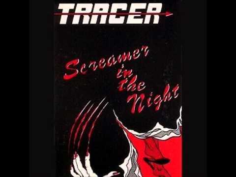 Tracer - Screamer In The Night 1990 (FULL ALBUM) [Heavy Metal]