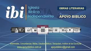 Obras Literarias de IBI (Iglesia Biblica Independiente)
