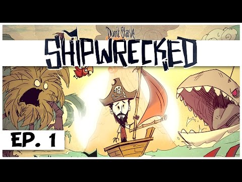 Don't Starve: Shipwrecked - Ep. 1 - Wilson's Shipwreck! - Let's Play - Gameplay
