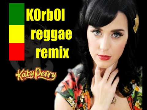 Katy Perry - E.T. (k0rb0l reggae remix)