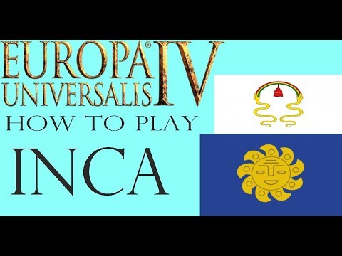 Eu4 Inca guide - Expansion, Ideas, and survival tips!