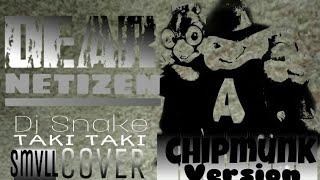 Download Mp3 Dear Netizen | Taki Taki Dj Snake | Reggae Cover Smvll  Chipmuks  Version