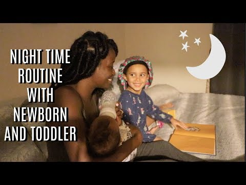 NIGHT TIME ROUTINE WITH A NEWBORN AND TODDLER!! STAY AT HOME MOM EDITION
