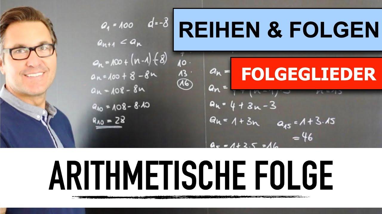 Download Was ist eine Arithmetische Folge? | geometrische und arithmetische Folgen berechnen | Folgeglieder
