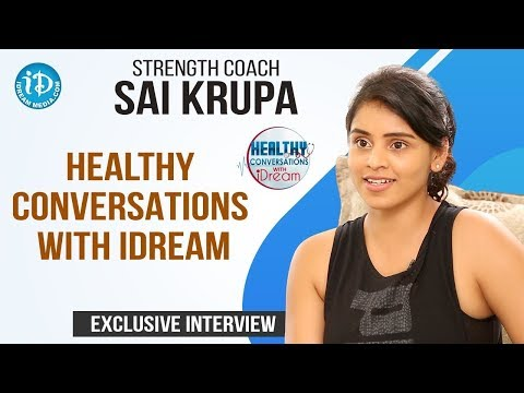 Strength Coach Sai Krupa Exclusive Interview | Healthy Conversations With iDream | Anitha