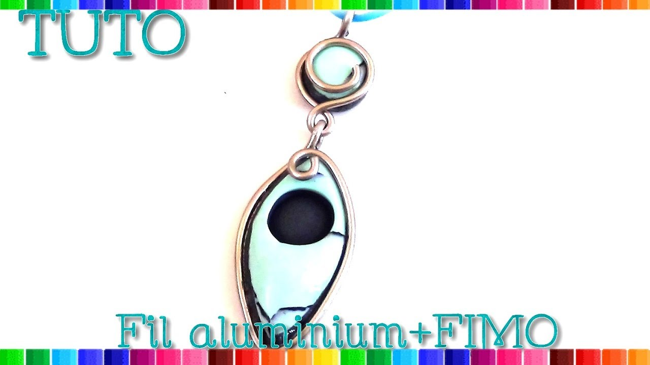 Tuto bijoux fil aluminium et fimo 28 youtube - Tuto bijoux pate fimo et fil aluminium ...