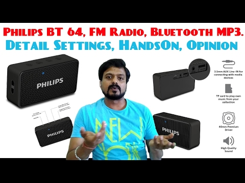 Detail Testing & Settings Of PHILIPS BT 64B/94 Bluetooth Speaker/FM Radio/MP3 Player, Handson Review