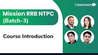 Mission RRB NTPC 2019: Course Introduction @ 5:30 PM