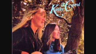 Kathy & Carol - Just A Hand To Hold