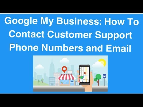 Google My Business: How To Contact Customer Support Phone Number and Email