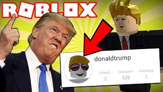 DOES DONALD TRUMP PLAY ROBLOX??