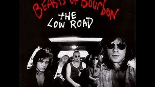Chase The Dragon by The Beasts of Bourbon [Low Road-era lineup]