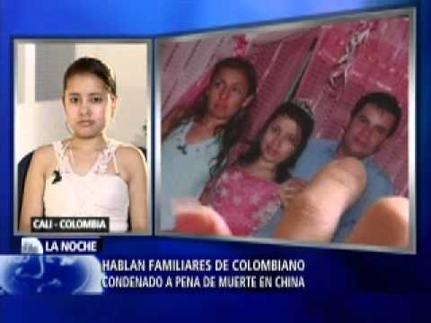 colombiano condenado a muerte en china