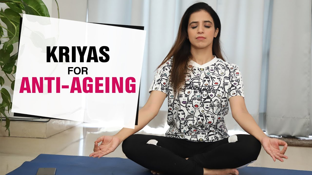 Kriyas for Anti-Ageing & Youthful Skin | Facial Yoga | Fit Tak