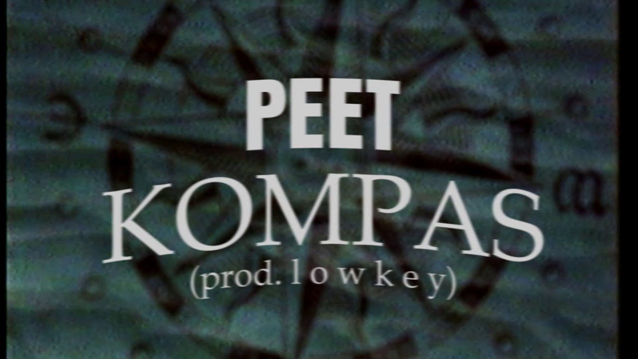Download PEET - KOMPAS (prod. l o w k e y) [OFF. AUDIO]
