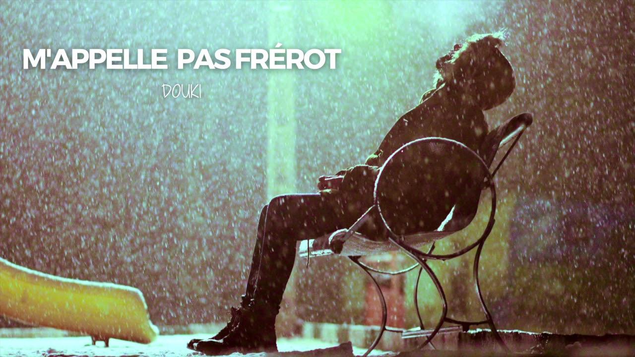 DOWNLOAD Douki – M'appelle pas frérot (Official Music Audio) Mp3 song