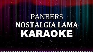 Nostalgia Lama - Panbers    Karaoke