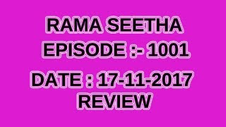 Rama Seetha Serial || Episode 1001 || 17th- November -2017 || Rama Seetha Latest Today Review