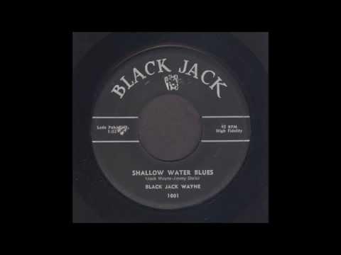 Black Jack Wayne - Shallow Water Blues - Rockabilly 45