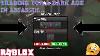 TRADING FOR A DARK AGE... (ROBLOX ASSASSIN PRO SERVER GAMEPLAY) *WAS IT WORTH IT?! *