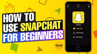 How to Use Snapchat: Everything You Need to Know