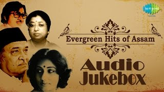 Evergreen Hits Of Assam  Evergreen Assamese Songs Audio Jukebox