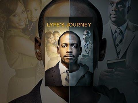 Lyfe's Journey