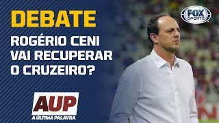 "ROGÉRIO CENI VAI RECUPERAR O CRUZEIRO? ""A Última Palavra"" debate sobre o novo treinador"