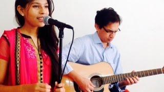 O Sajana Barkha Bahar Aayi | Acoustic cover by Priya Nandini & her dad Lekh Raj