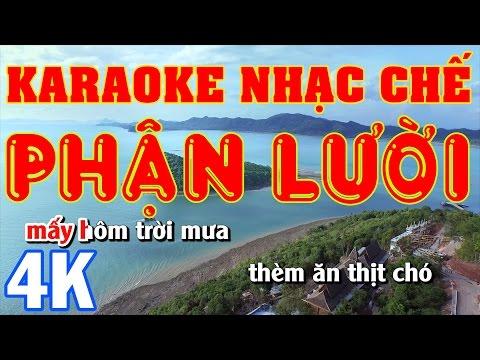 KARAOKE Nhạc chế    Phận Lười    Nhạc Chế Phố Núi - Vinh Lê    Beat Chất Lượng Cao    Hình Ảnh 4K