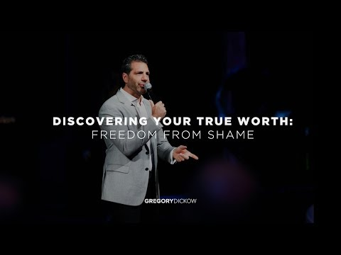 Discovering Your True Worth Pt 2: Freedom From Shame