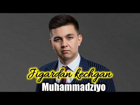 Muhammadziyo | Jigardan kechgan (прьмера музик)