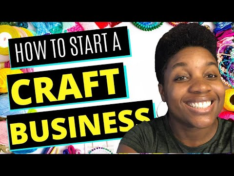 How to Start a Craft Business – A Step-by-Step Guide