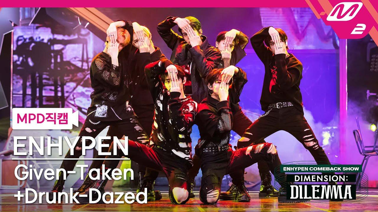 Download [MPD직캠] 엔하이픈 직캠 4K 'Given-Taken + Drunk-Dazed' (ENHYPEN FanCam)   @ENHYPEN COMEBACKSHOW