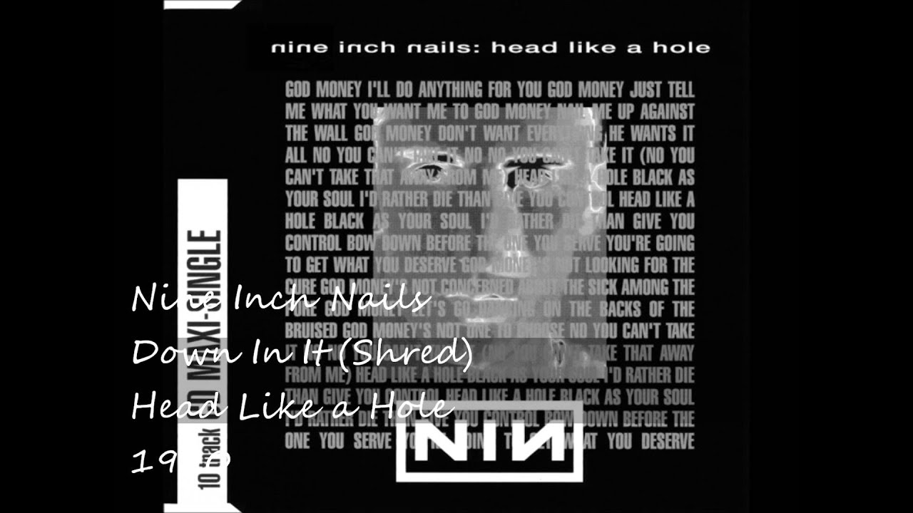 Nine Inch Nails - Down In It (Shred) - YouTube