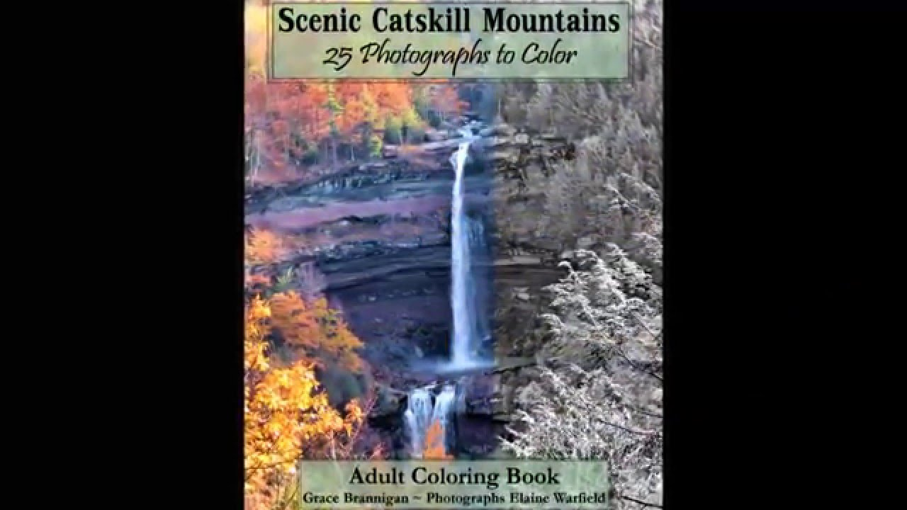 Adult Coloring Book Scenic Catskills: 25 Photographs to Color - YouTube