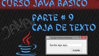 Curso Java #9 Uso de TextField y JOptionPane [Caja de Texto y Diálogos]