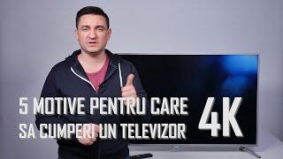 5 Motive să alegi un televizor 4K