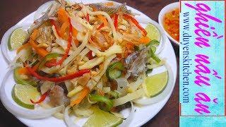 Cách Làm GỎI MĂNG TƯƠI Khô Cá Sặc By Duyen's Kitchen | Ghiền Nấu Ăn