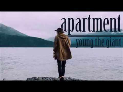 YOUNG THE GIANT - APARTMENT LYRICS